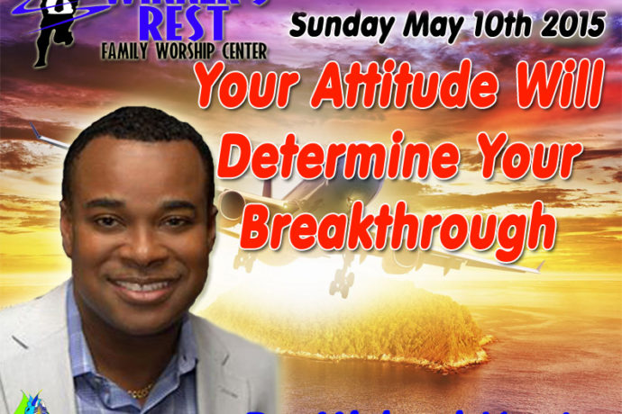 Your Attitude will Determine Your Breakthrough