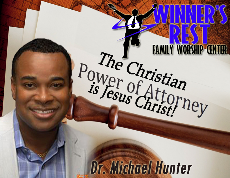The Christian Power of Attorney is Jesus Christ