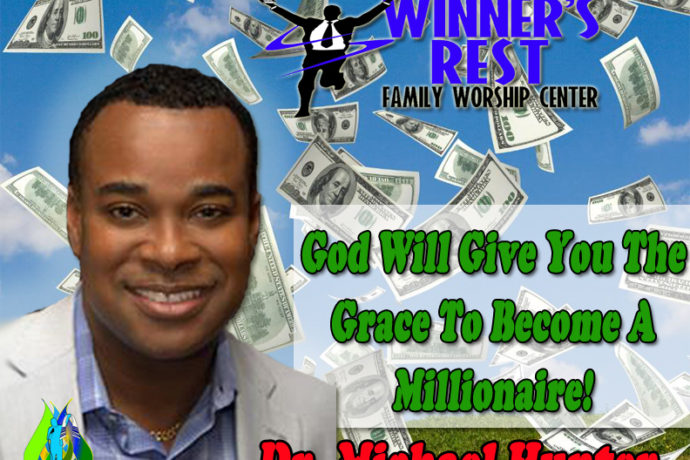 God will Give You The Grace To Become a Millionaire!